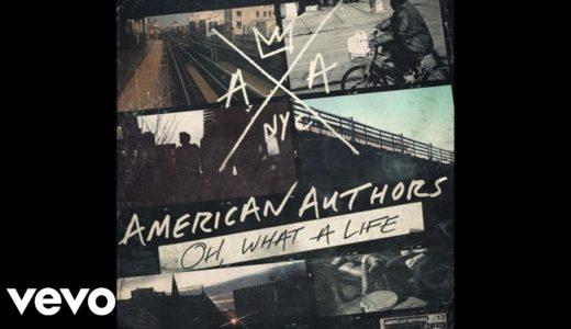 American Authors アメリカン・オーサーズ オススメ人気曲ランキング