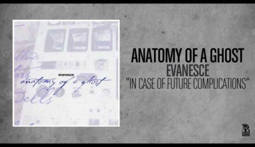 Anatomy Of A Ghost アナトミーオブアゴースト オススメ人気曲ランキング